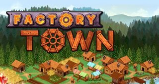 Trainer на Factory Town